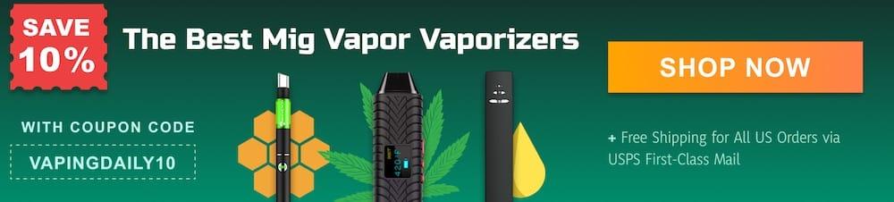 mig vapor best vaporizers banner