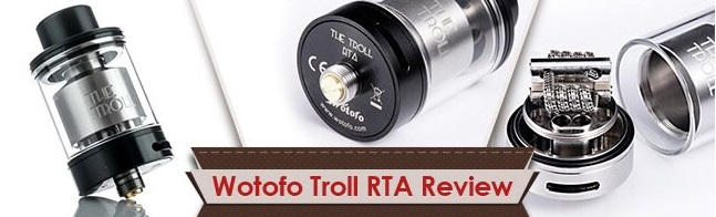 Wotofo Troll RTA Review