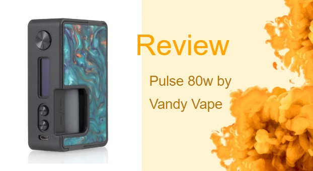 Vandy Vape Pulse 80w — a Regulated Squonk Mod for Customised