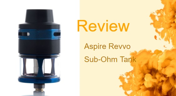 Aspire Revvo Tank Review: The Start of a Revvo-lution?