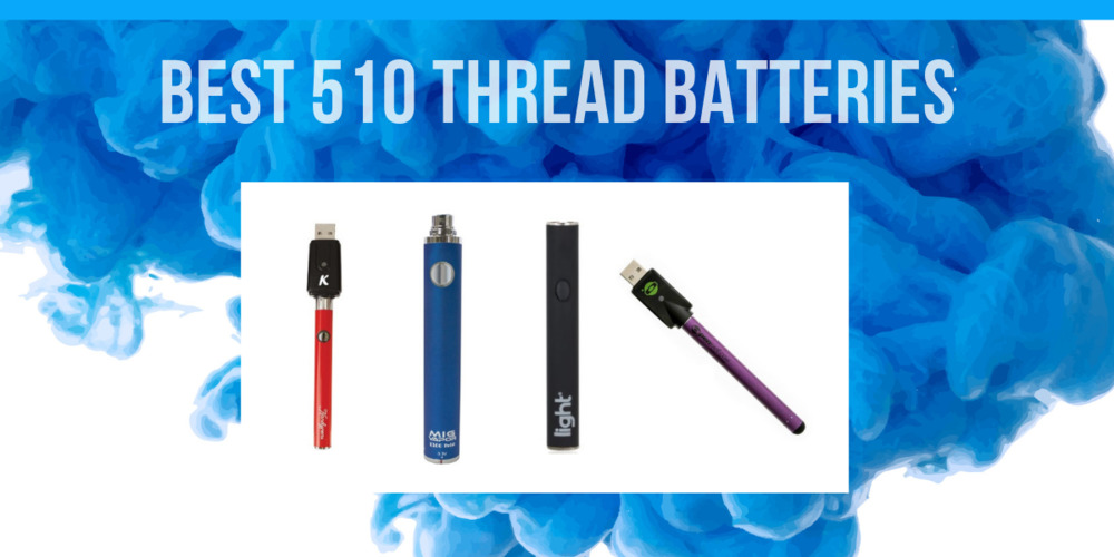 510 Thread Battery for Tanks and Cartridges: #1Vape Pen Battery of 2019