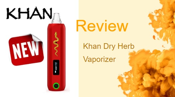 The Khan Dry Herb Vaporizer: A Handheld Fire-Breather