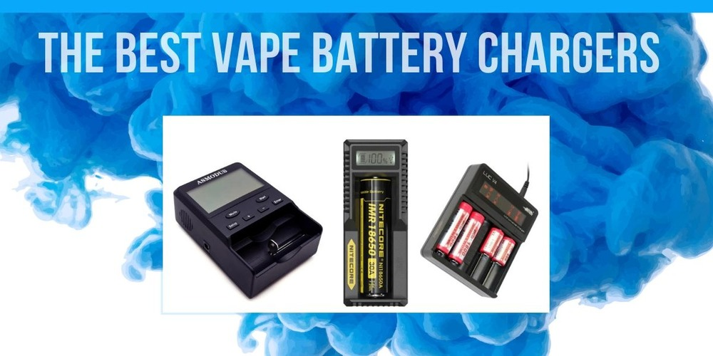 The Best Vape Battery Chargers of 2019: Lightning in a Charger
