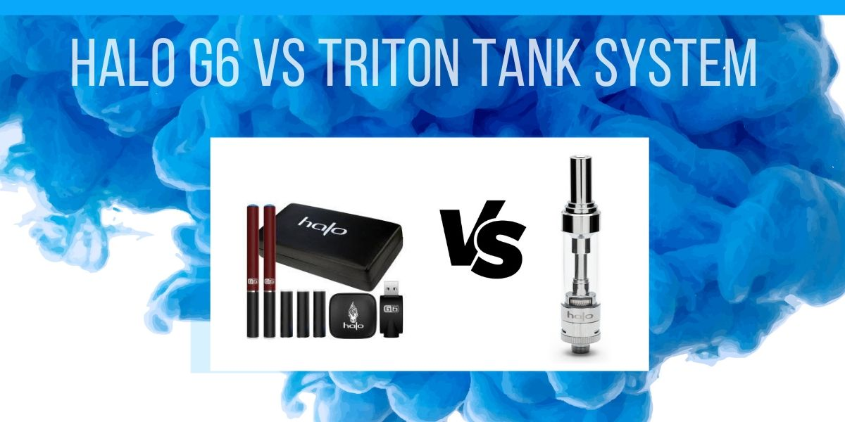 Halo G6 vs Triton Tank System Review – The Vapor Chase