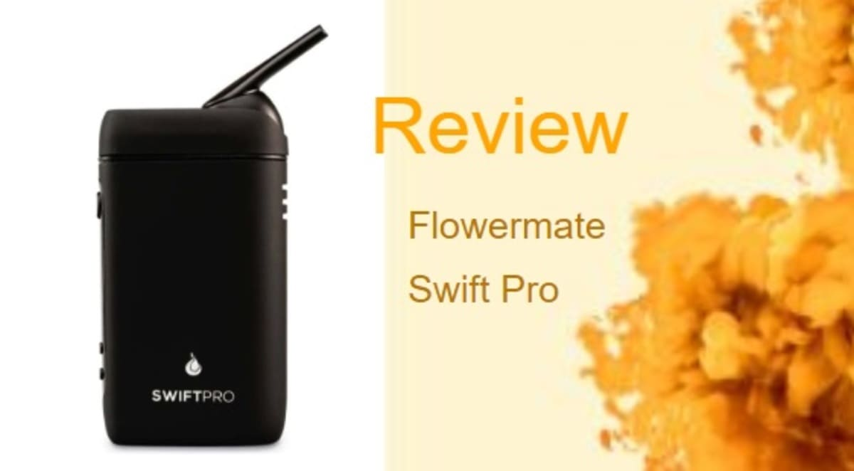 Flowermate Swift Pro Vape Review: A Pocket-Sized Tastemaker