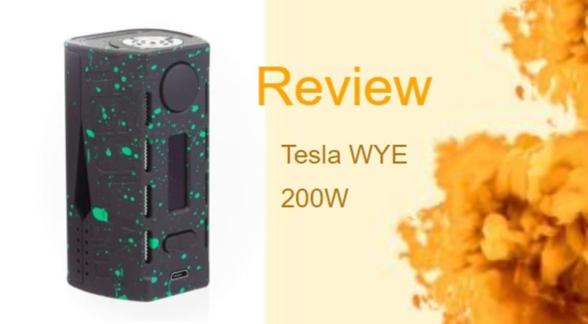 Tesla WYE 200W Review: Lighter than Vapor