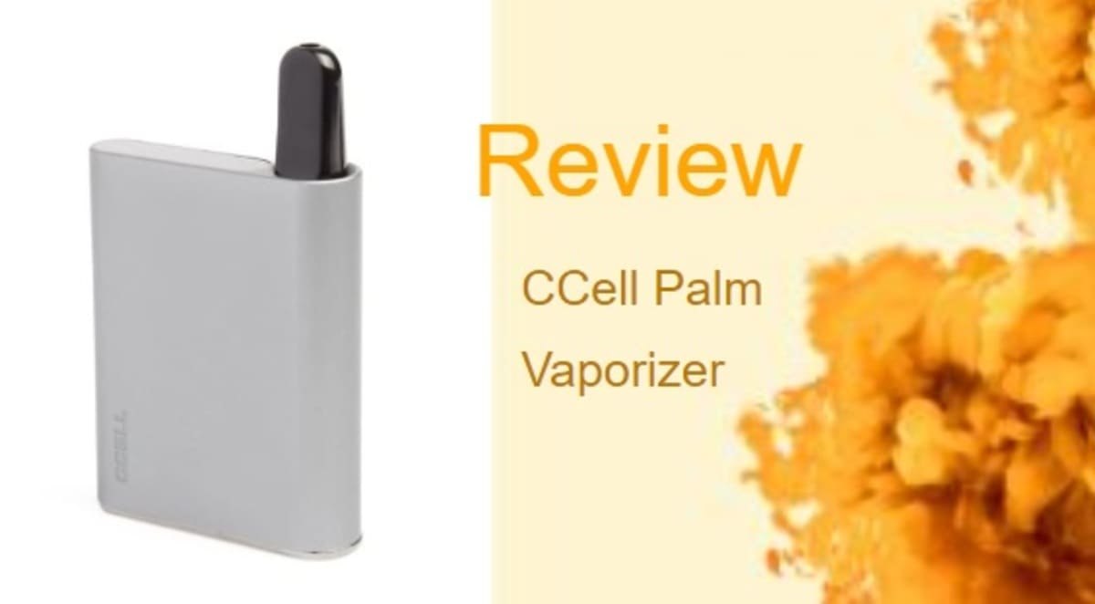 The CCell Palm Vape: An Affordable and Simple Oil Vaporizer