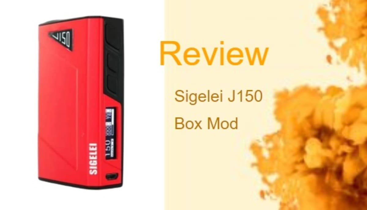 Sigelei J150 Review: A Temperature Control Mod For New Users