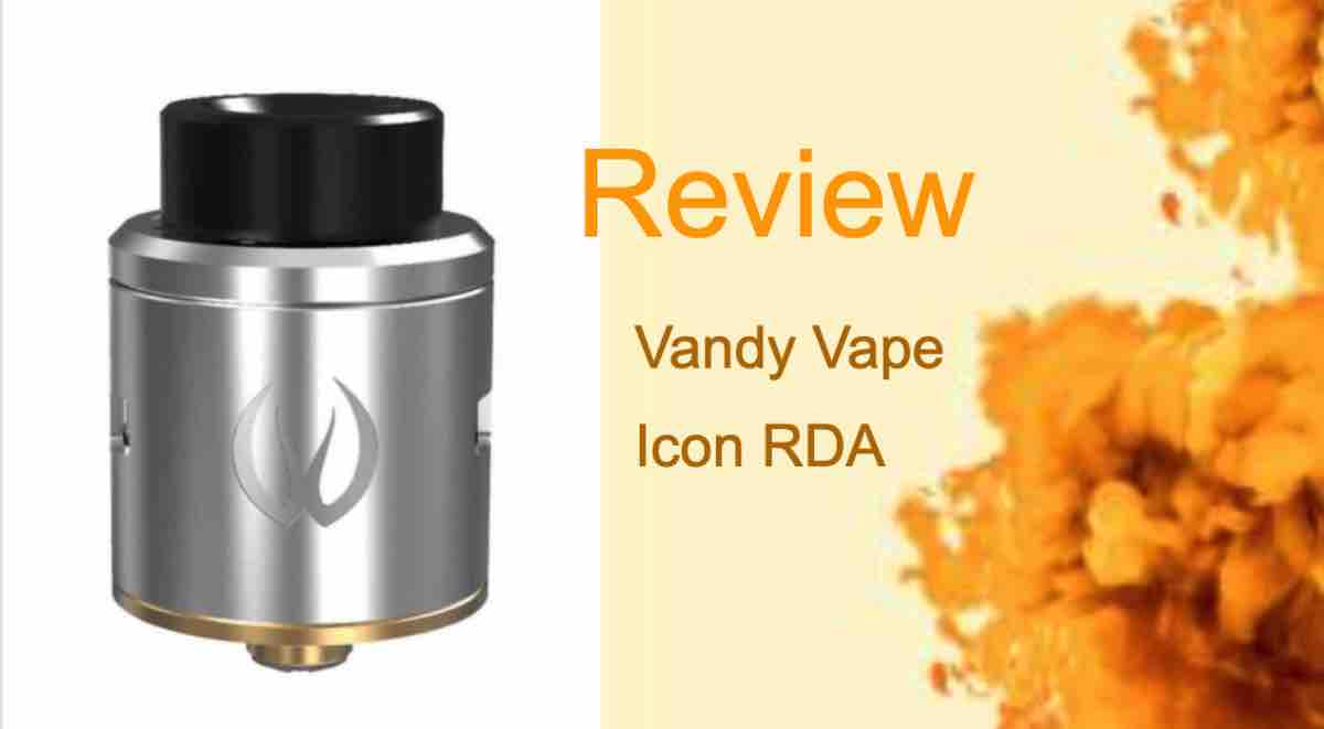 The Vandy Vape Icon RDA: Flexible, Rebuildable, Affordable