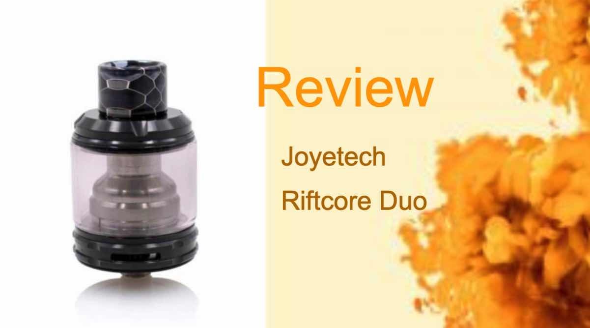Joyetech Riftcore Duo Review: Consider the Game Changed