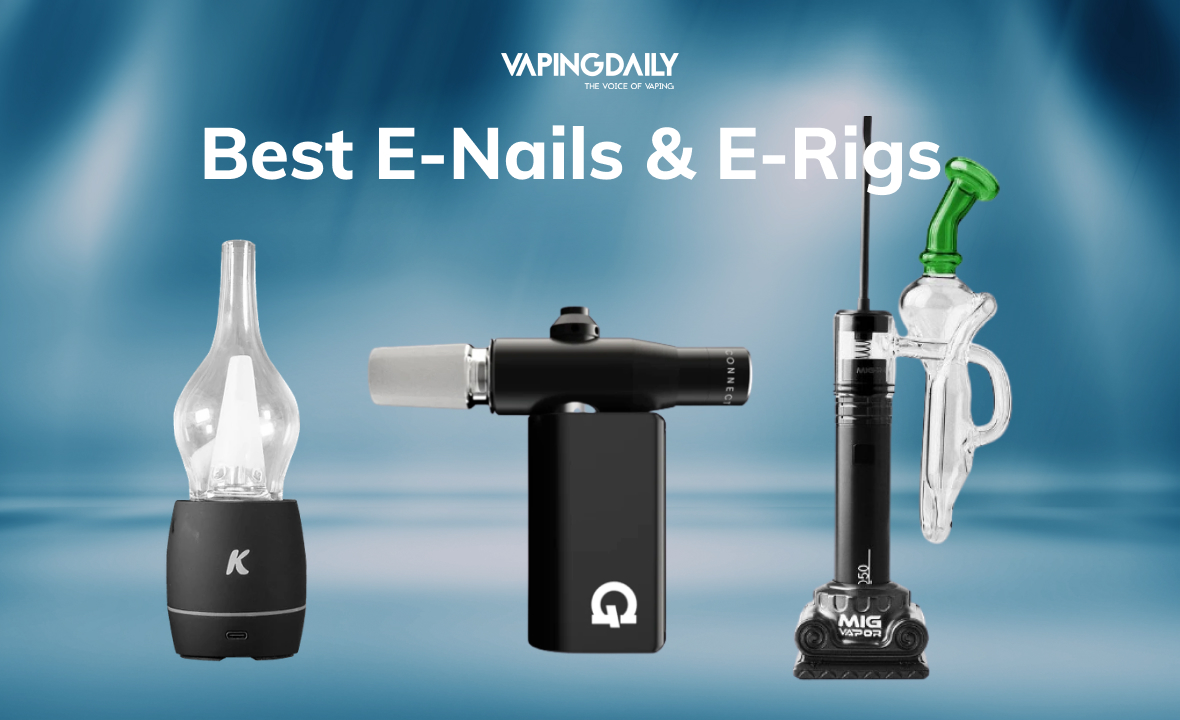 Best E-Nails & E-Rigs